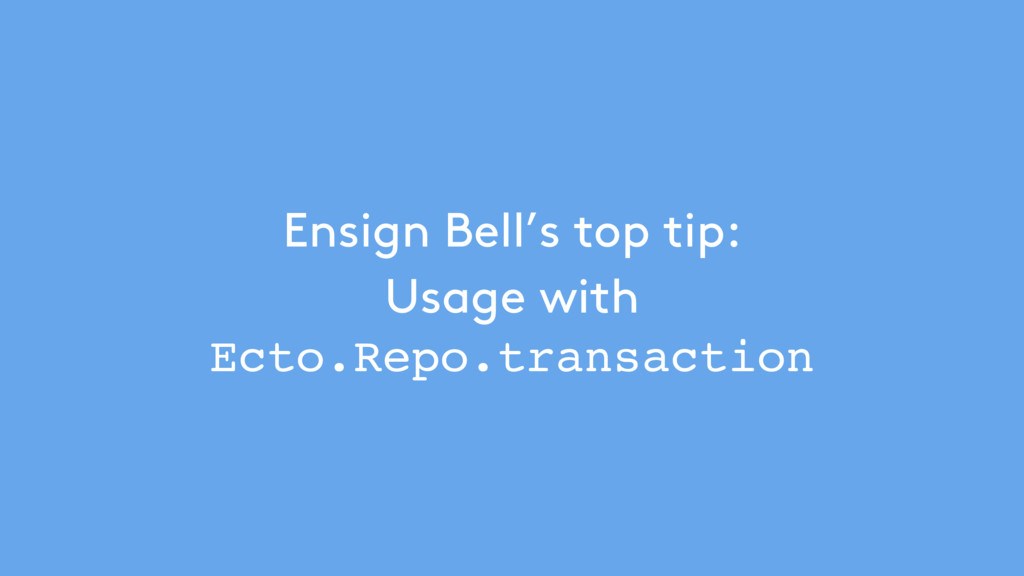 Ensign Bell's top tip: 