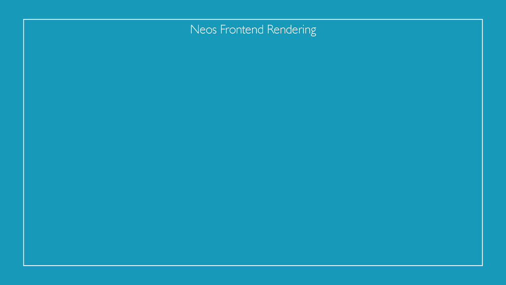 Neos Frontend Rendering