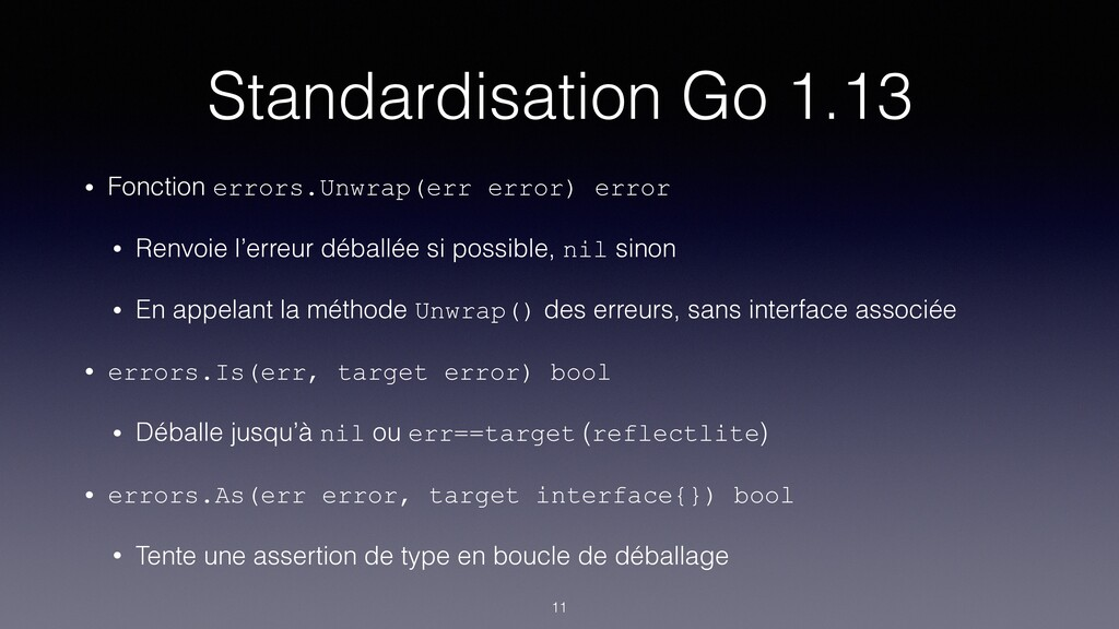 Standardisation Go 1.13 • Fonction errors.Unwra...