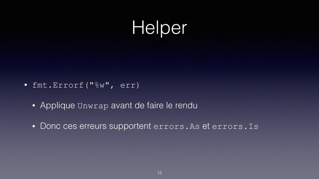 "Helper • fmt.Errorf(""%w"", err) • Applique Unwra..."