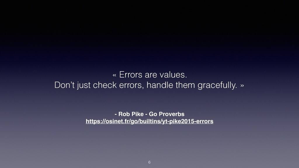 - Rob Pike - Go Proverbs