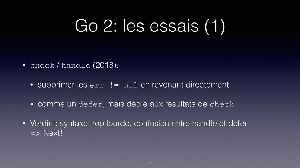 Go 2: les essais (1) • check / handle (2018): •...