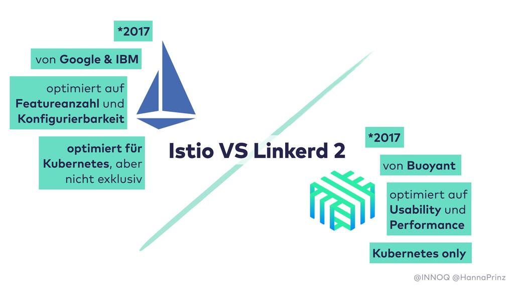 Istio VS Linkerd 2 *2017 von Google & IBM optim...