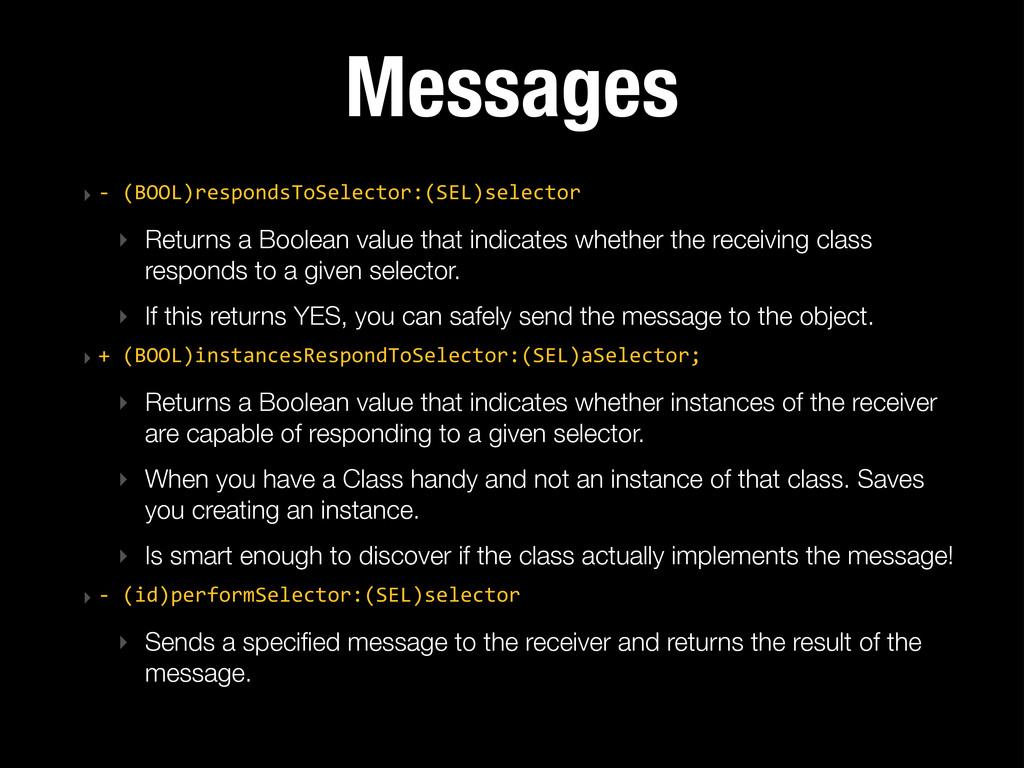 Messages ‣ -‐ (BOOL)respondsToSelector:(SEL)s...
