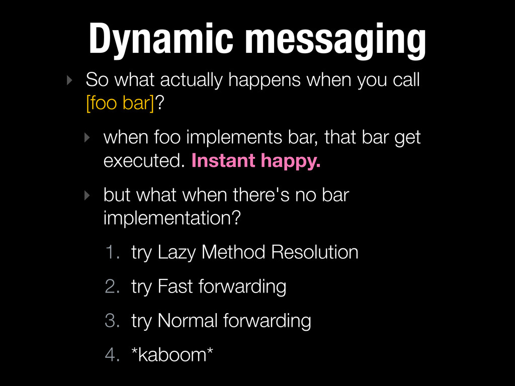 Dynamic messaging ‣ So what actually happens wh...