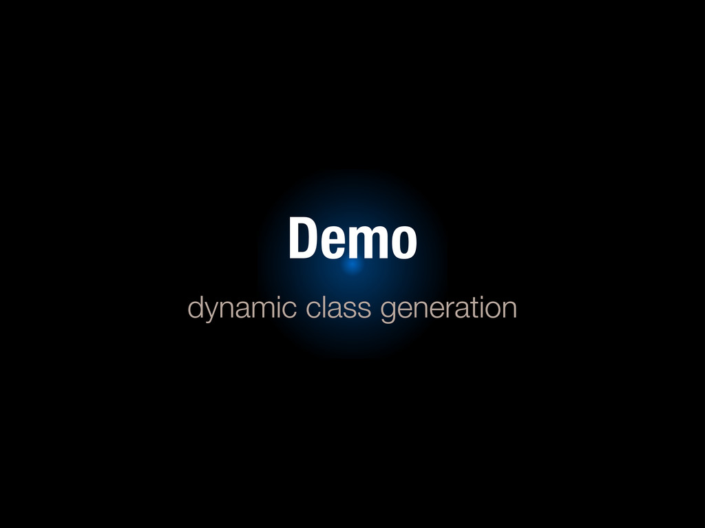 Demo dynamic class generation