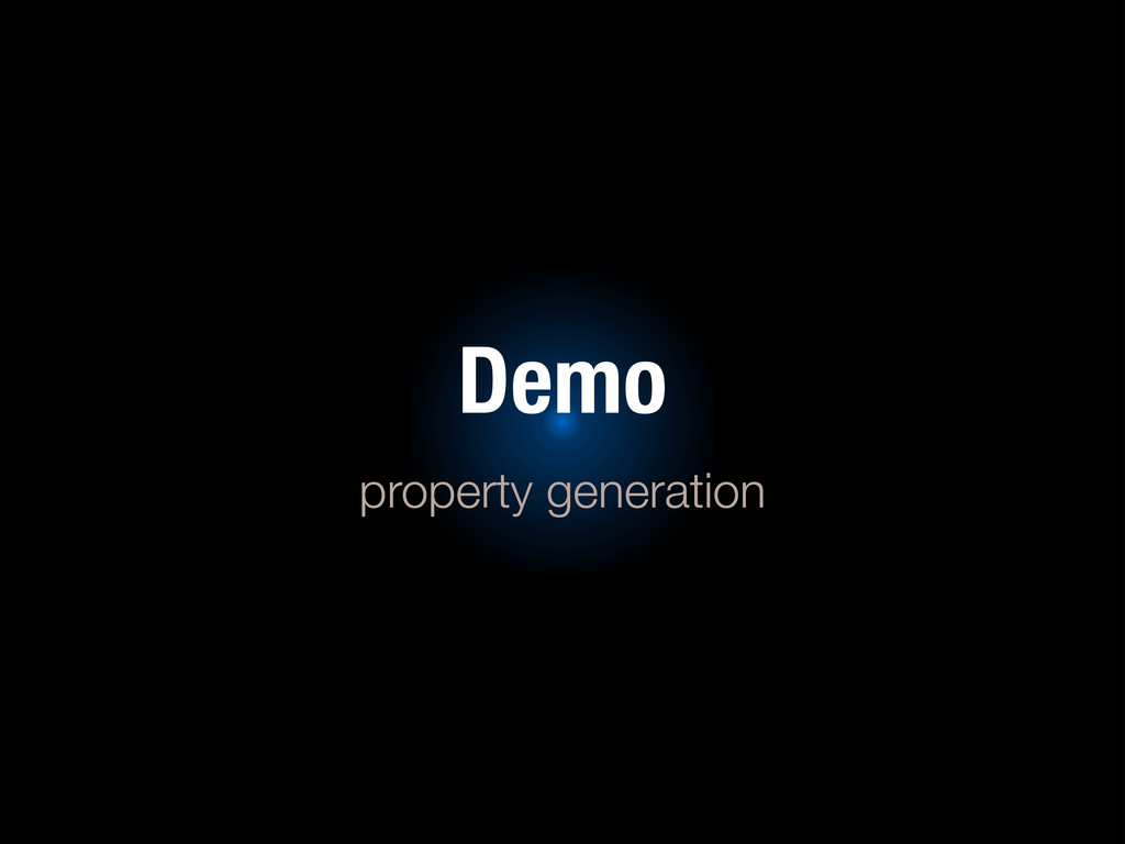 Demo property generation