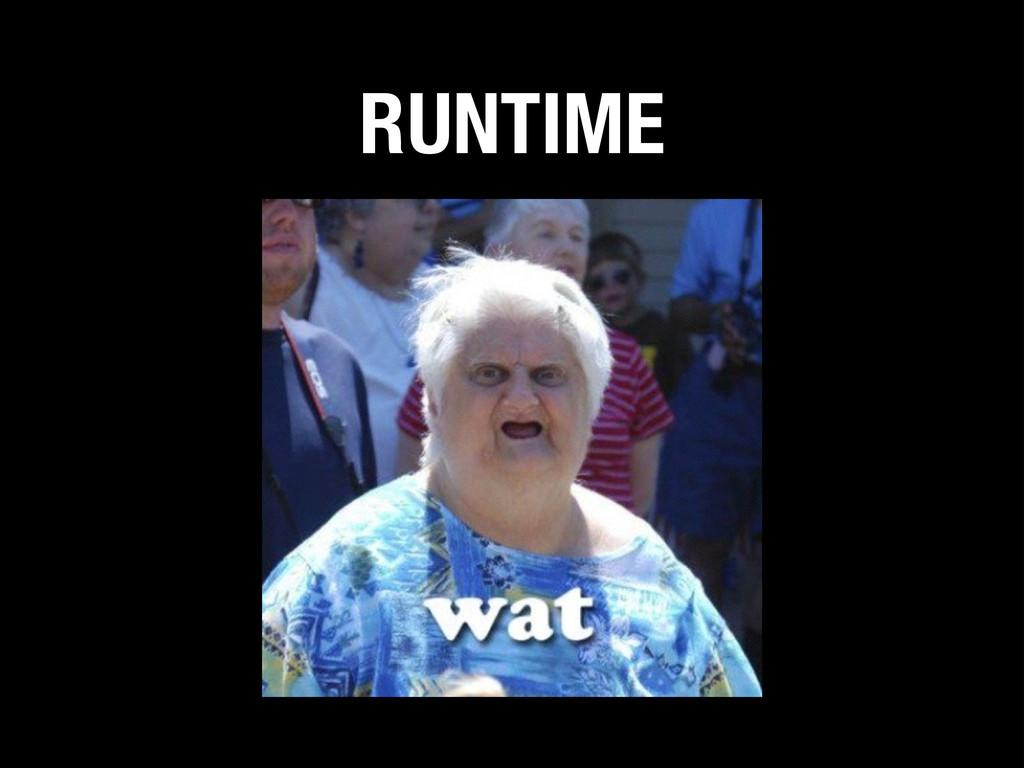 RUNTIME