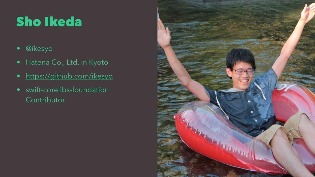 Sho Ikeda • @ikesyo • Hatena Co., Ltd. in Kyoto...