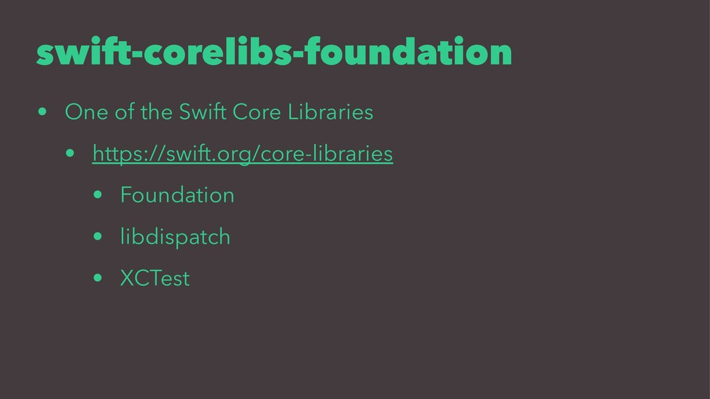 swift-corelibs-foundation • One of the Swift Co...