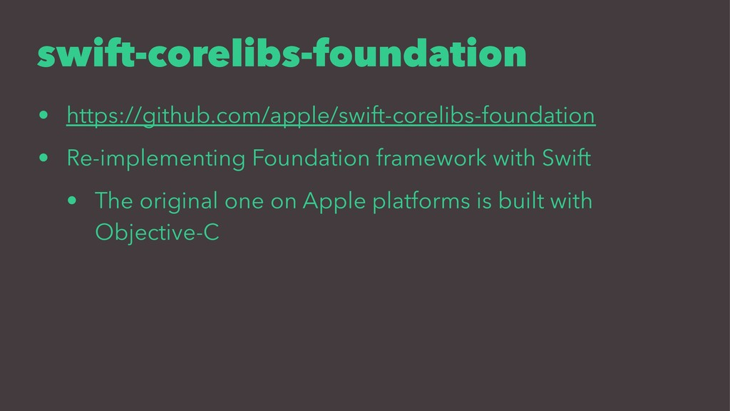 swift-corelibs-foundation • https://github.com/...