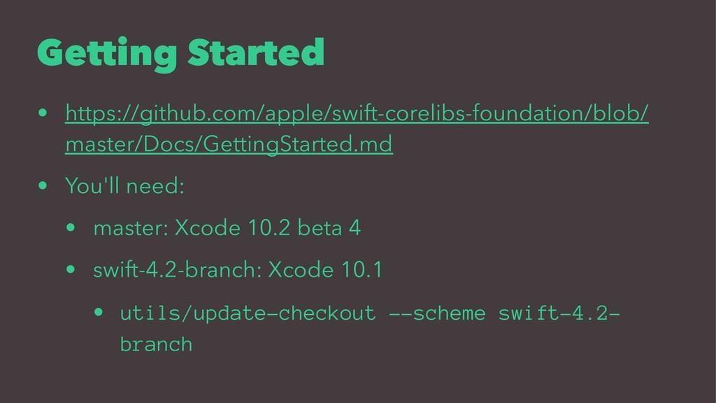 Getting Started • https://github.com/apple/swif...