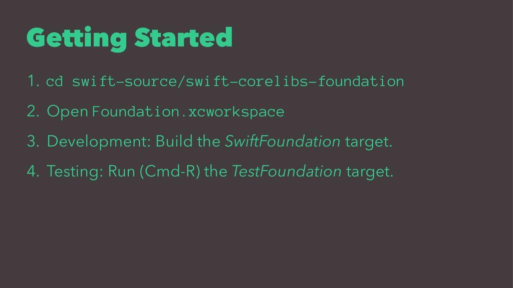 Getting Started 1. cd swift-source/swift-coreli...