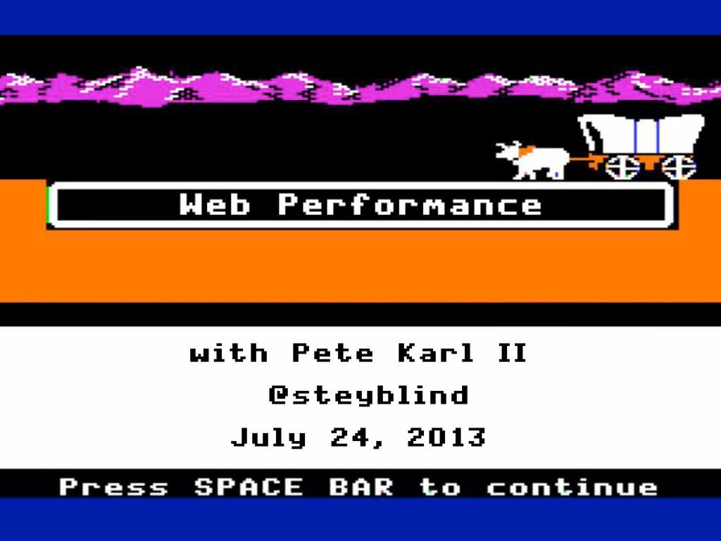 with Pete Karl II @steyblind July 24, 2013