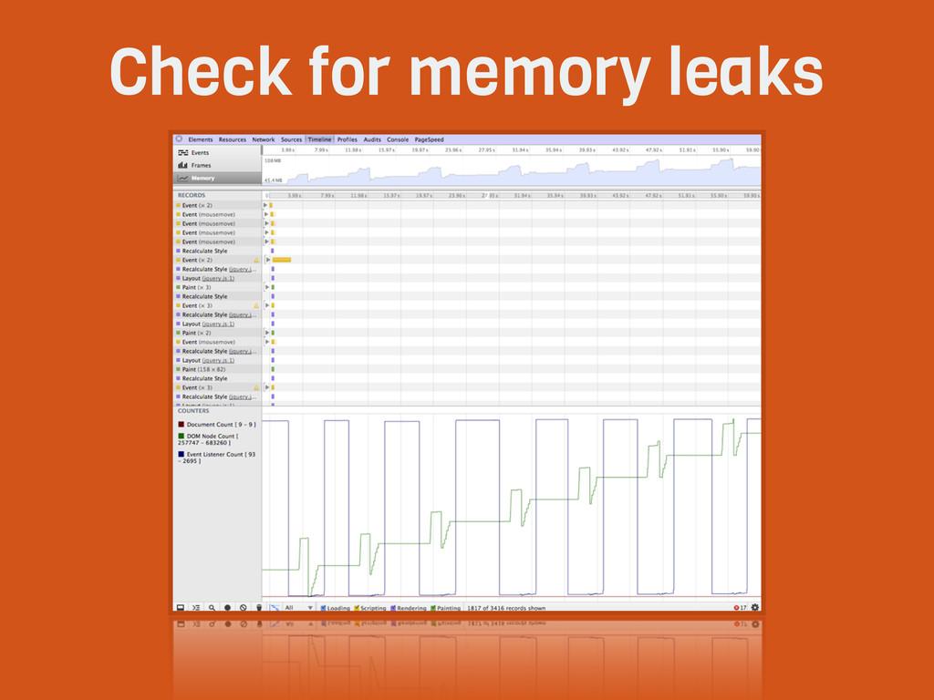 Check for memory leaks