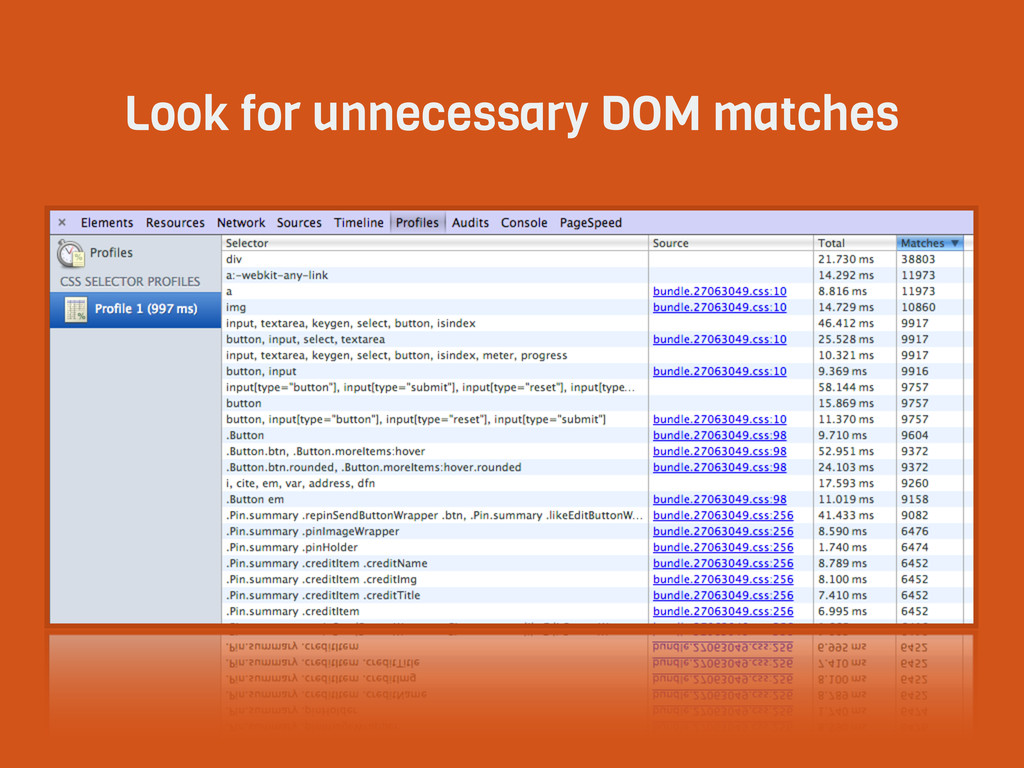 Look for unnecessary DOM matches