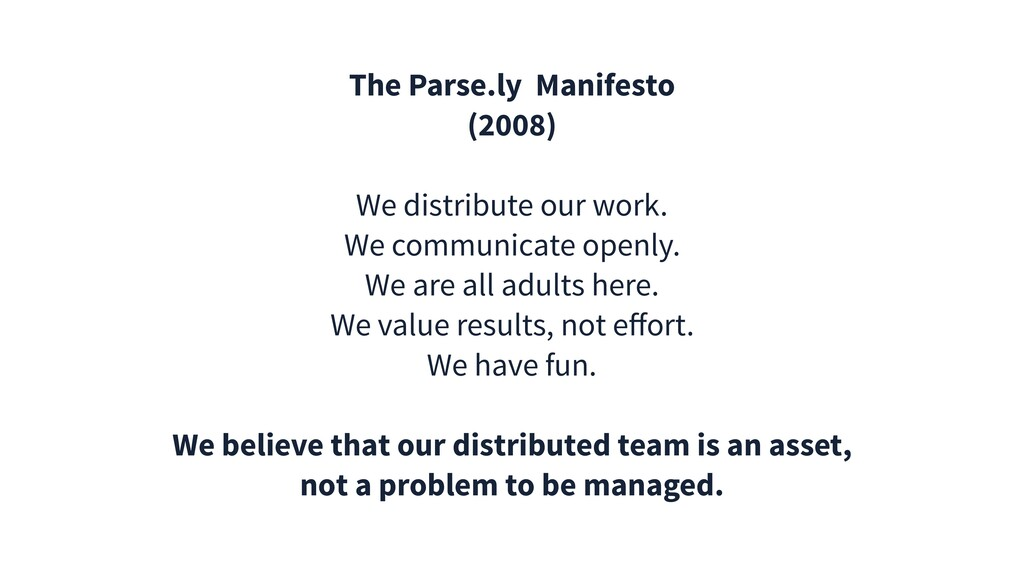 The Parse.ly Manifesto (2008) We distribute our...