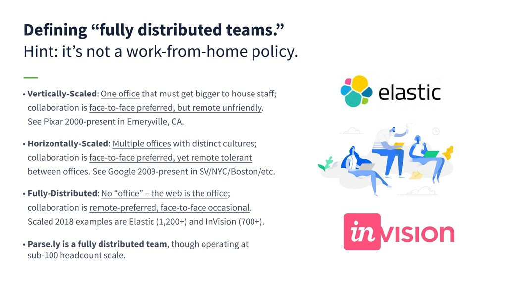 "Defining ""fully distributed teams."" Hint: it's ..."