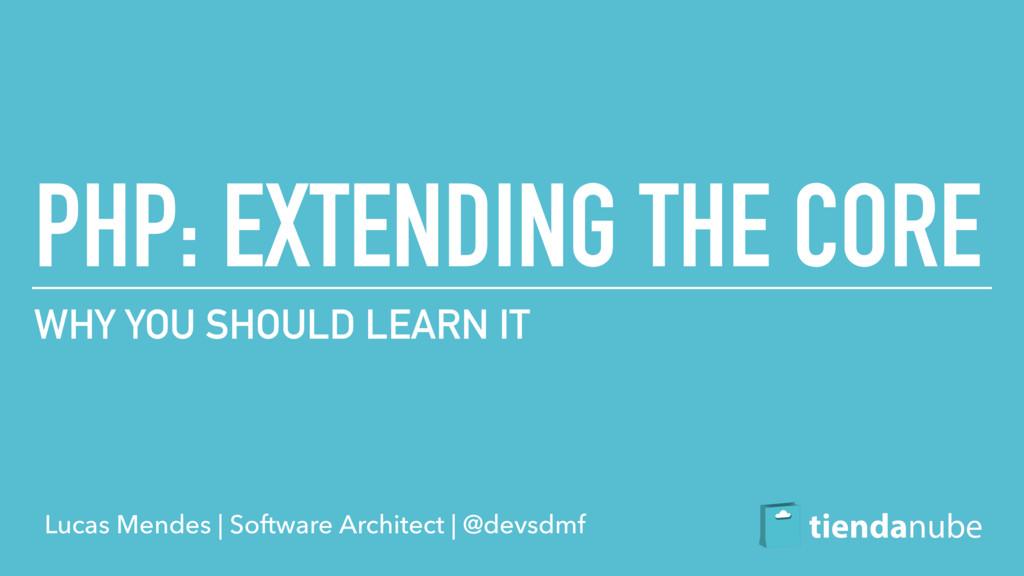 Lucas Mendes   Software Architect   @devsdmf PH...