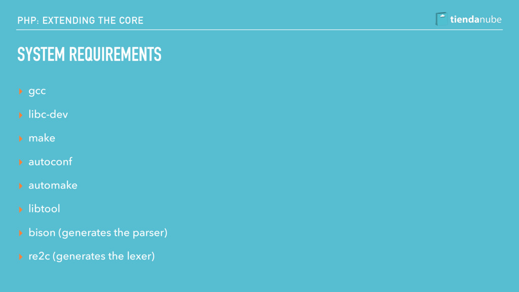 PHP: EXTENDING THE CORE SYSTEM REQUIREMENTS ▸ g...