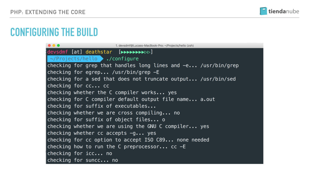 PHP: EXTENDING THE CORE CONFIGURING THE BUILD