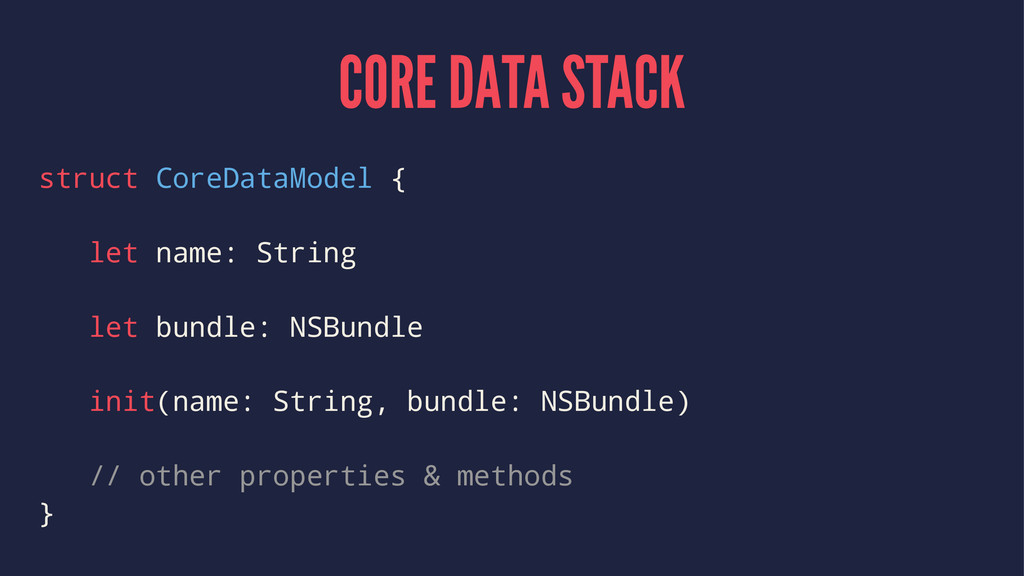 CORE DATA STACK struct CoreDataModel { let name...