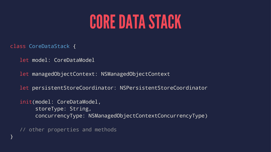 CORE DATA STACK class CoreDataStack { let model...