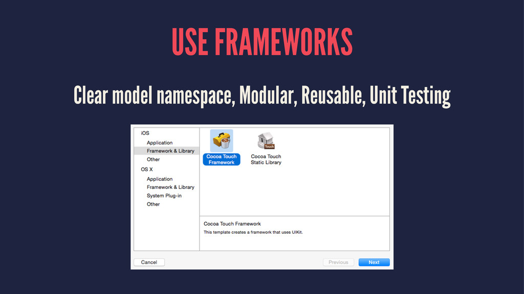 USE FRAMEWORKS Clear model namespace, Modular, ...