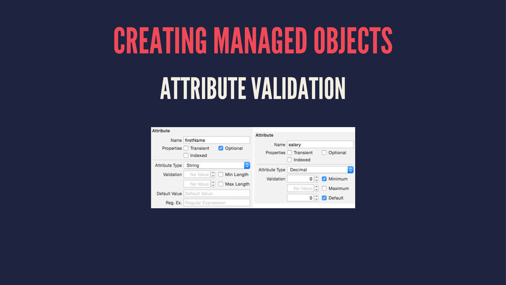 CREATING MANAGED OBJECTS ATTRIBUTE VALIDATION