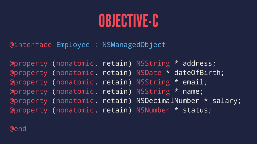 OBJECTIVE-C @interface Employee : NSManagedObje...