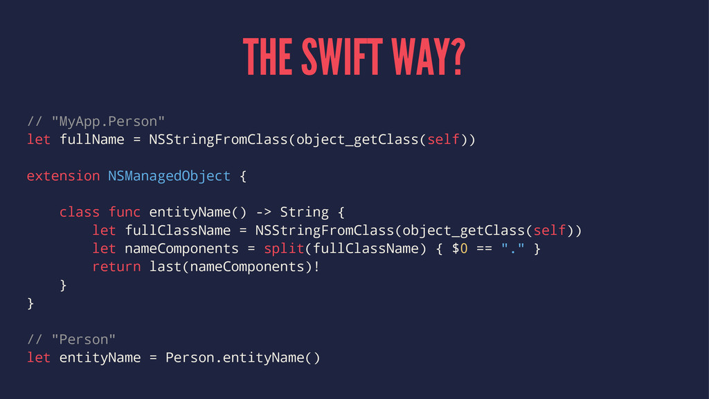 "THE SWIFT WAY? // ""MyApp.Person"" let fullName =..."