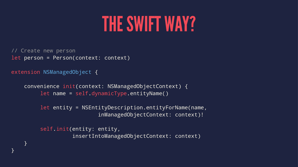 THE SWIFT WAY? // Create new person let person ...