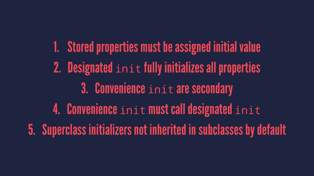 1. Stored properties must be assigned initial v...