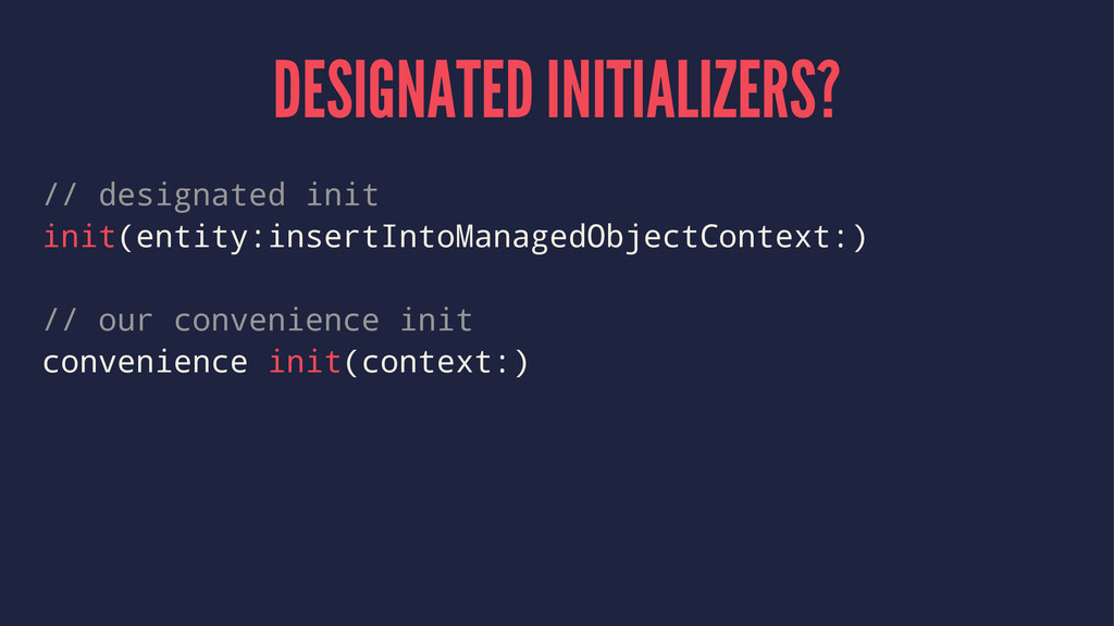 DESIGNATED INITIALIZERS? // designated init ini...