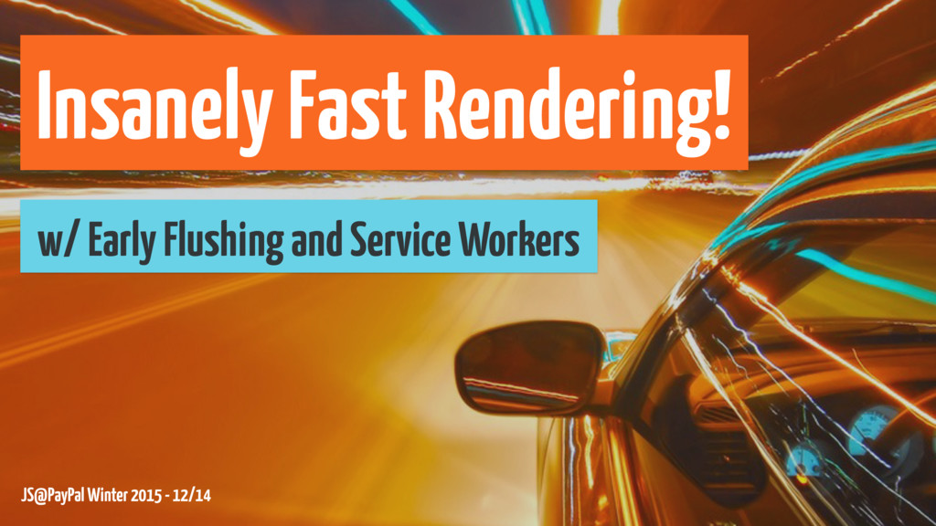 Insanely Fast Rendering! w/ Early Flushing and ...
