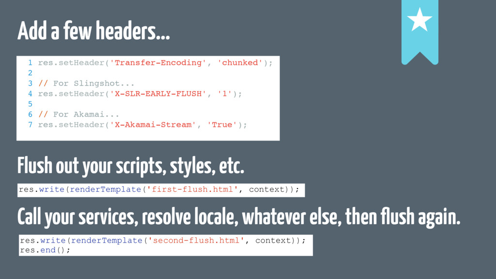 Add a few headers… Flush out your scripts, styl...