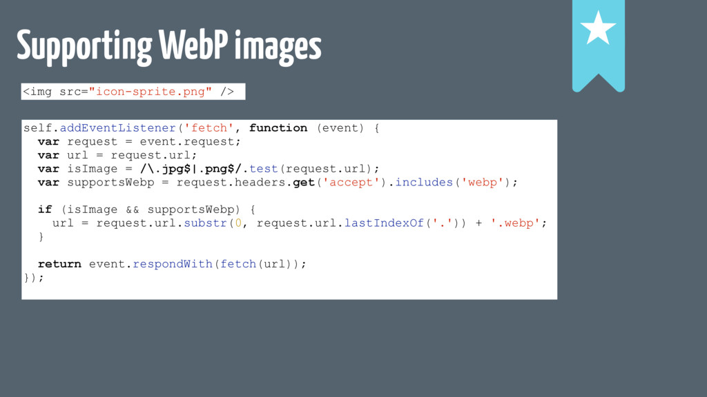 """Supporting WebP images ! ! ! <img src=""""icon-spr..."""