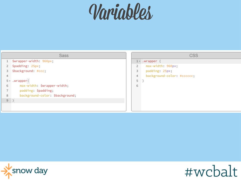 Variables #wcgr #wcbalt