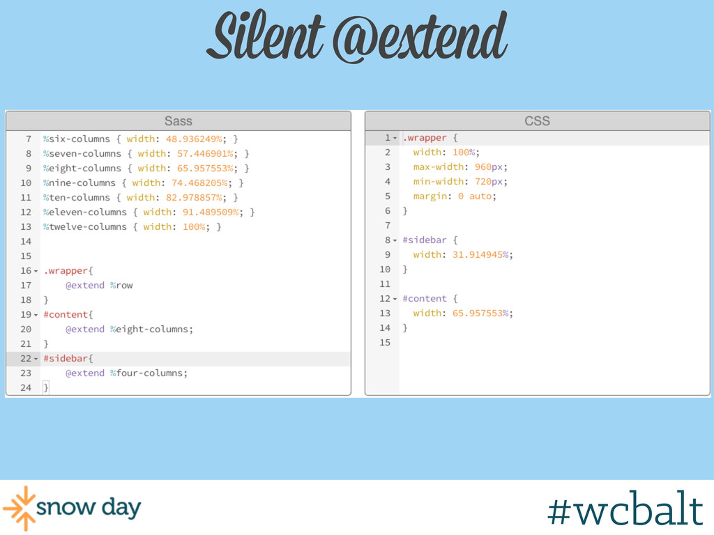 Silent @extend #wcgr #wcbalt