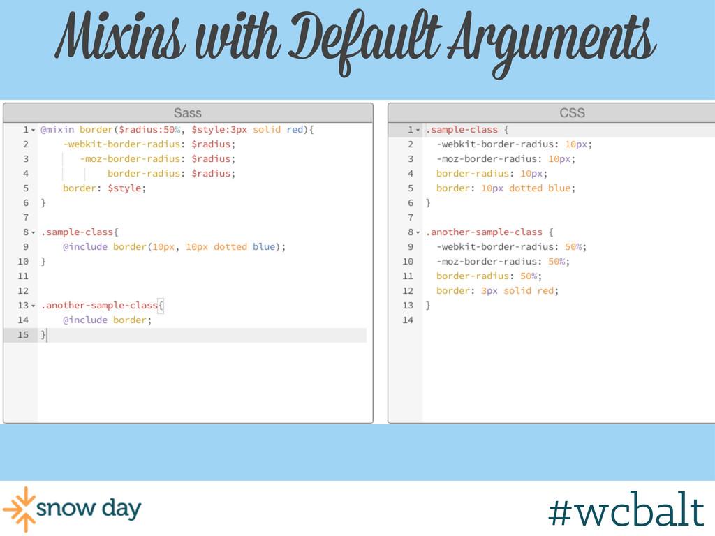 Mixins with Default Arguments #wcbalt