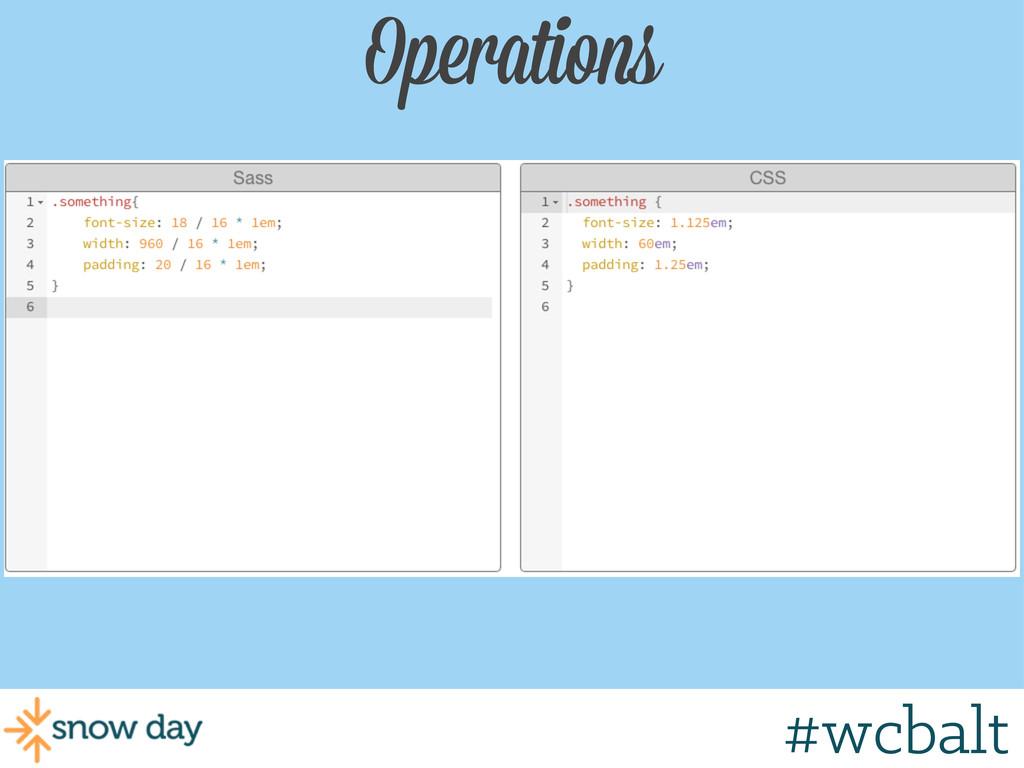 Operations #wcbalt