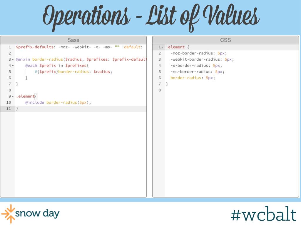 Operations - List of Values #wcgr #wcbalt