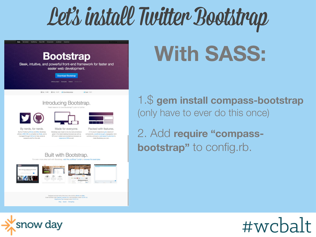 Let's install Twitter Bootstrap With SASS: 1.$ ...