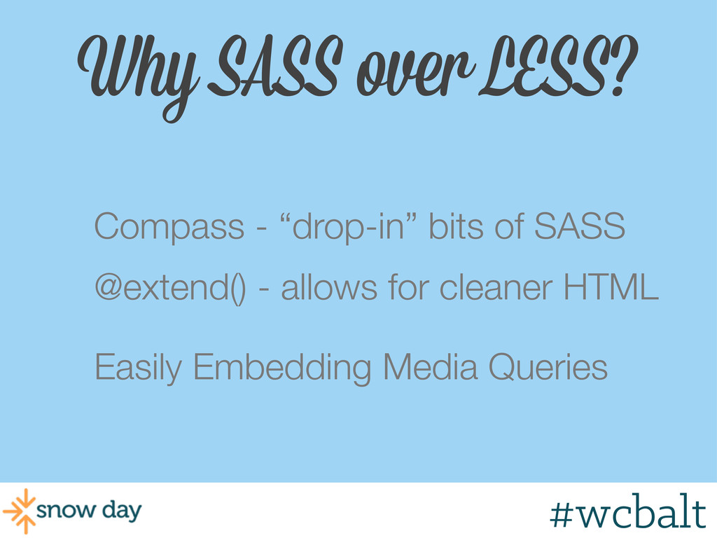 """Why SASS over LESS? Compass - """"drop-in"""" bits of..."""