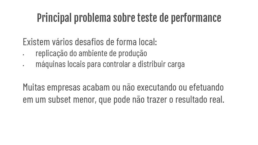 Principal problema sobre teste de performance E...