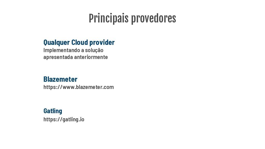 Principais provedores Qualquer Cloud provider I...