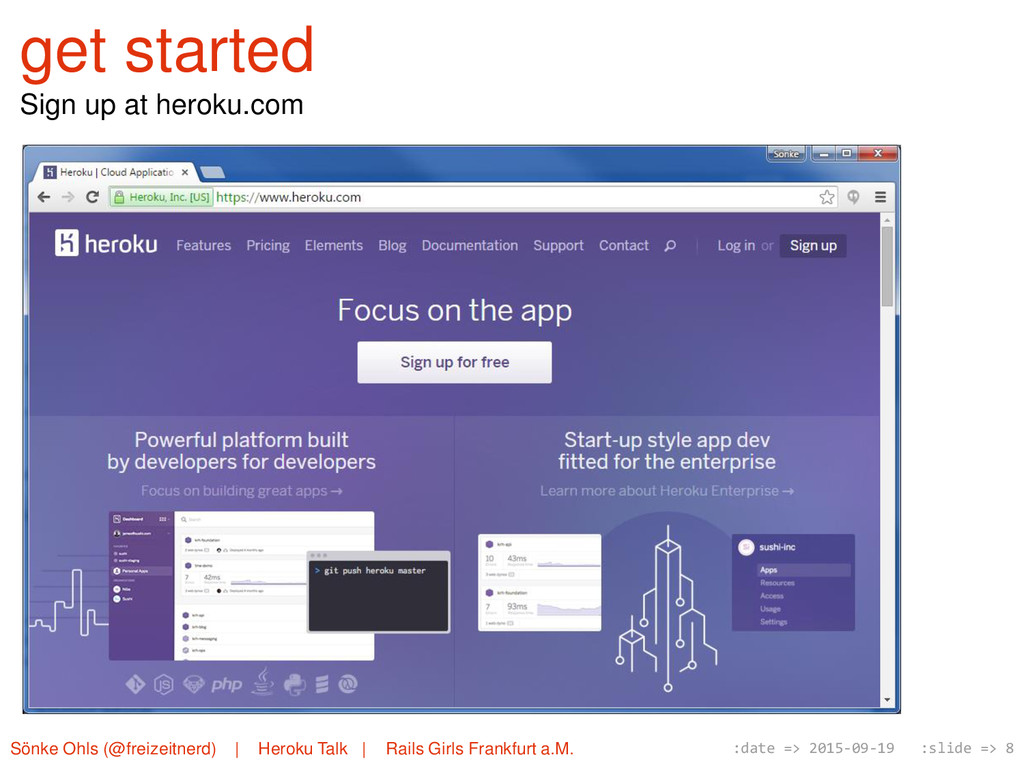 get started Sign up at heroku.com Sönke Ohls (@...