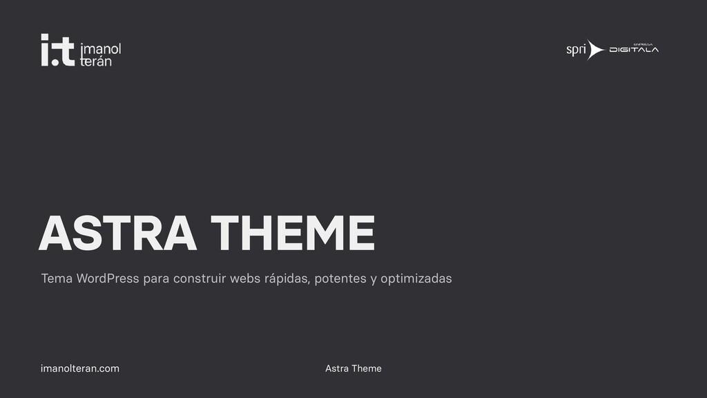 imanolteran.com ASTRA THEME Tema WordPress para...