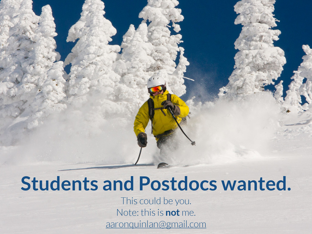 Students and Postdocs wanted. This could be you...