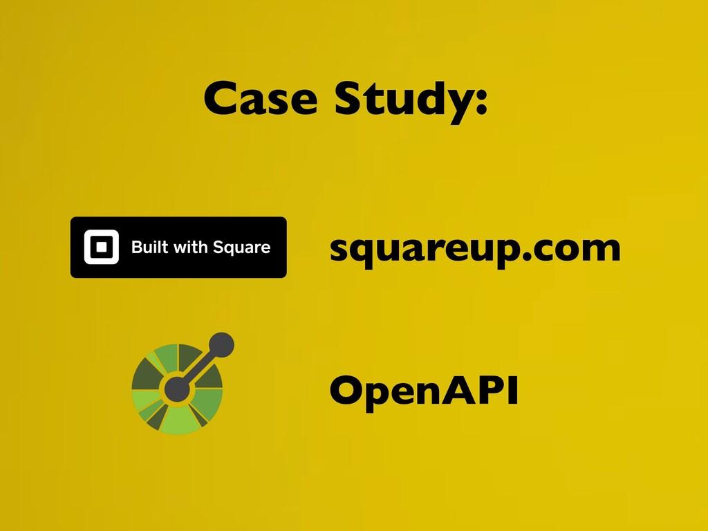 Case Study: squareup.com OpenAPI